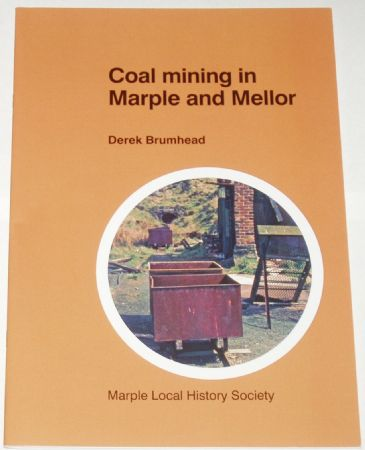Coal Mining in Marple and Mellor, by Derek Brumhead